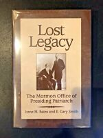 Lost Legacy: The Mormon Office of Presiding Patriarch by Bates & Smith LDS HB