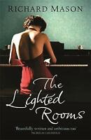 The Lighted Rooms, By Mason, Richard,in Used but Acceptable condition