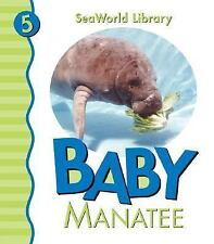 NEW - Baby Manatee (Seaworld Library) by Pingry, Patricia A.