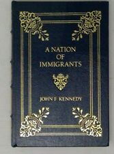 EASTON PRESS Leather A Nation of Immigrants By John F. Kennedy 1992 Free Ship