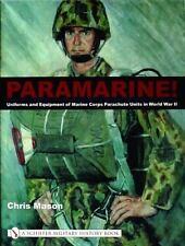 Book - Paramarine!: Uniforms and Equipment of Marine Corps Parachute Units WWII