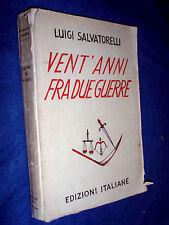 Vent'anni fra due guerre / Luigi Salvatorelli