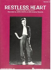 "JOHN WAITE ""RESTLESS HEART"" SHEET MUSIC-PIANO/VOCAL/GUITAR-1984-RARE-NEW ON SALE"