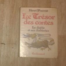 POURRAT Henri. Le Trésor des contes. Le diable et ses diableries. Gallimard.1977