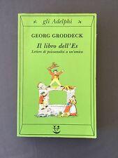 IL LIBRO DELL'ES - GEORG GRODDECK lettere di psicoanalisi a un'amica ADELPHI