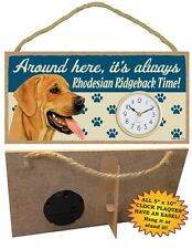 Rhodesian Ridgeback CLOCK-Around here it's always (Breed)Time-Hang or Easel Back