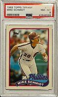 MIKE SCHMIDT 1989 TOPPS CARD #100 PSA GRADED MT 8 PHILADELPHIA PHILLIES MLB HOF