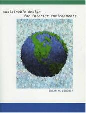 Sustainable Design For Interior Environments - by Winchip
