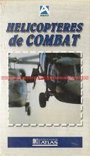 Hélicoptères de Combat : K7 Video VHS Neuve / AVIONS AVION AVIATION MILITAIRE