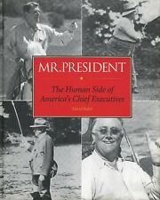 Mr. President: The Human Side of America's Chief Executives Rubel HC 1998