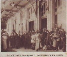 1916  --  LES SOLDATS FRANCAIS TUBERCULEUX EN SUISSE   Z587