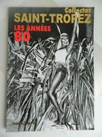 Discovery Revista Anual Coleccionista Revista st . Tropez Años 80 Grace J. 2009