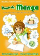 Kana de Manga: A Fun, Easy Way to Learn the ABCs of Japanese, Kardy, Glenn, Good