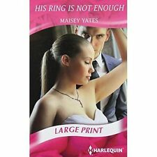 His Ring is Not Enough (Mills & Boon Largeprint Romance)-ExLibrary