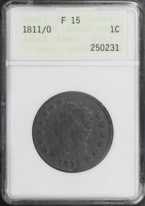 1811/0 Classic Head Large Cent ANACS F-15 First Generation Holder