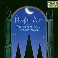 Night Air  The Relaxing Side of Classical Music [CD]