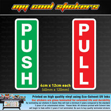 Push Pull Door Vinyl Sticker Decal for shops, restaurants, business. Safety Sign
