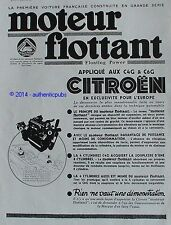 PUBLICITE AUTOMOBILE CITROEN MOTEUR FLOTTANT C4G C6G DE 1932 FRENCH AD CAR PUB