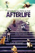 Signs From Pets In The Afterlife, New, Free Shipping