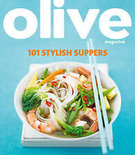 NEW 101 Stylish Suppers (Olive Magazine) by Janine Ratcliffe
