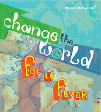 Change the World for a Fiver: We Are What We Do, , Used; Very Good Book