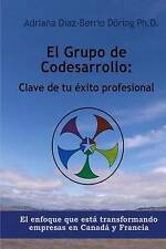 USED (LN) El Grupo de Codesarrollo: Clave de su exito profesional: El enfoque qu