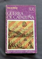GUERRA DE CATALUÑA - FRANCISCO MANUEL DE MELO 1969