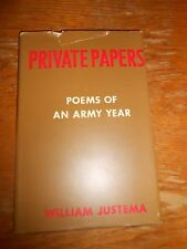 """""""Private Papers. Poems of an Army Year"""" by William Justema 1st edition"""