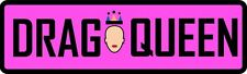 "Adult Only Bumper Magnet Prank ""Funny"" Gay, Drag Queen, Joke,  PRANK"