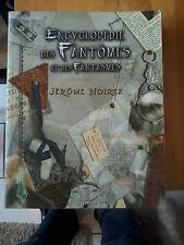 Jérôme Noirez - Encyclopédie des fantômes et des fantasmes - Ed. de l'Oxymore