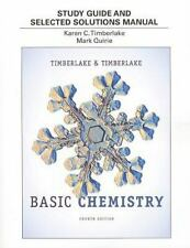 Study Guide and Selected Solutions Manual for Basic Chemistry by Mark Quirie, Ka