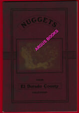 1907 Promotional Pamphlet NUGGETS FROM EL DORADO COUNTY California PLACERVILLE