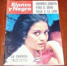 BLANCO Y NEGRO 1965 La Chunga Winston Churchill spanish magazine revista