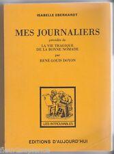 Mes journaliers  Isabelle Eberhardt + La Vie tragique de la bonne nomade