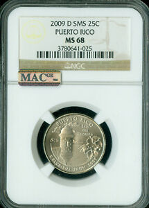 2009-D PUERTO RICO QUARTER NGC MS68 SMS 2ND FINEST MAC SPOTLESS .