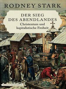 Der Sieg des Abendlandes (Buch) Christentum und kapitalistische Freiheit