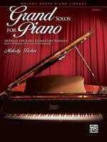 Grand Solos for Piano, Bk 1: 10 Pieces for Early Elementary Pianists with Option