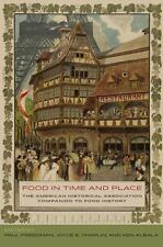 Food in Time and Place: The American Historical Association Companion to Food ..