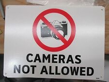 CAMERAS NOT ALLOWED 10 X 14 PLASTIC SIGN S1407 (M0851-8CHX2)