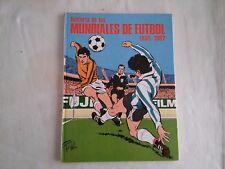 HISTORIA DE LOS MUNDIALES DE FUTBOL 1930 - 1982
