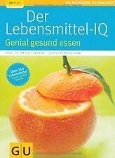 Lebensmittel-IQ, Der: Genial gesund essen (GU Ratgeber G... | Buch | Zustand gut