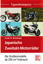 Book of types Japanese Two-stroke motor-cycles off 250 cm³ Frank O. Hrachowy