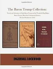 The Baron Trump Collection( 3 in 1)  by Ingersoll Lockwood (Paperback, 2020)