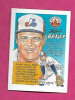 RARE 1992 NABISCO EXPOS BOB BAILEY  TRADITION  CARD (INV# C5162)