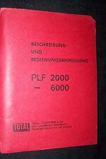 TOTAL Beschreibung Bedienungsanweisung Trockenlöschanlage PLF PLA 2000 3000 6000