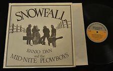SNOWFALL Banjo Dan and the Mid Nite Plowboys Fretless 109 Mint-