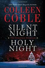 Silent Night, Holy Night: A Colleen Coble Christmas Collection by Colleen Coble