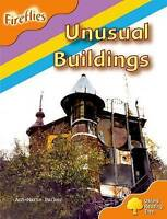 Oxford Reading Tree: Level 6: Fireflies: Unusual Buildings by Parker, Anne-Marie