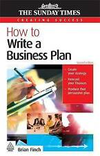 How to Write a Business Plan (Creating Success) by Finch, Brian