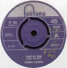"""O'HARA'S PLAYBOYS ~ START ALL OVER / I'VE BEEN WONDERING ~ 1966 UK 7"""" SINGLE"""